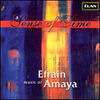 'A Sense of Time:' The Music of Efrain Amaya