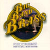 River City Brass Band: 'Big Band Brass'